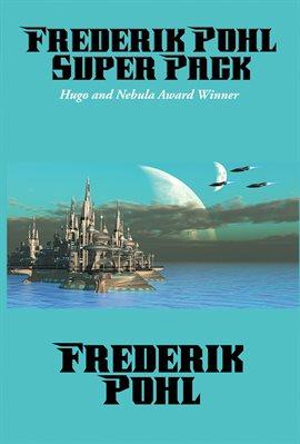 Cover image for Frederik Pohl Super Pack