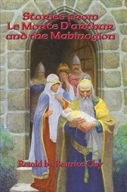Stories from Le morte d'Arthur and the Mabinogion cover image