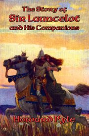 The story of Sir Launcelot and his companions cover image