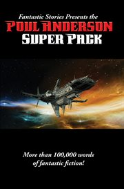 Fantastic Stories Presents the Poul Anderson Super Pack