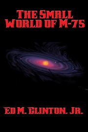 The Small World of M-75