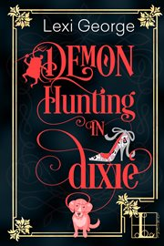 Demon hunting in Dixie cover image