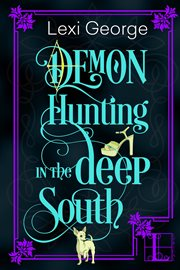 Demon hunting in the deep South cover image