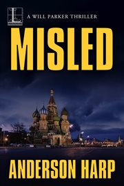 Misled : a Will Parker thriller cover image