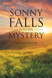 Sonny falls into the mystery cover image