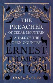 The preacher of Cedar Mountain cover image