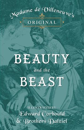 Madame de Villeneuve's Original Beauty and the Beast