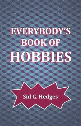 Everybody's Book of Hobbies