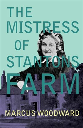 Cover image for The Mistress of Stantons Farm