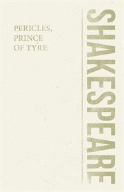 A reconstructed text of Pericles, Prince of Tyre cover image