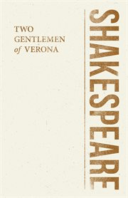 William Shakespeare's The two gentlemen of Verona cover image