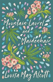 Mountain-Laurel and Maidenhair cover image