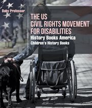 The Us Civil Rights Movement For Disabilities