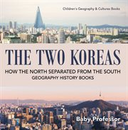 The Two Koreas: How The North Separated From The South