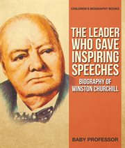 The Leader Who Gave Inspiring Speeches