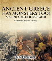 Ancient Greece Has Monsters Too!
