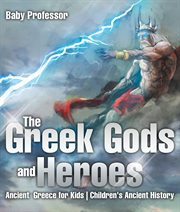 The Macmillan Book Of Greek Gods And Heroes
