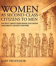 Women as Second-class Citizens to Men