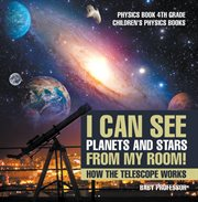 I Can See Planets And Stars From My Room! How The Telescope Works