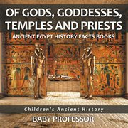 Of Gods, Goddesses, Temples And Priests