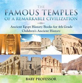 Cover image for The Famous Temples of a Remarkable Civilization - Ancient Egypt