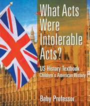 What Acts Were Intolerable Acts?