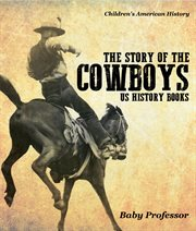 The Story Of The Cowboys