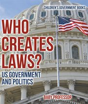 Who Creates Laws?