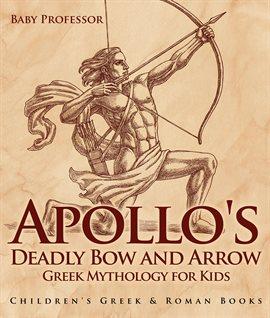 Apollo's Deadly Bow and Arrow