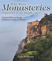 Why Were Monasteries Important In The Middle Ages?