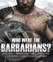 Who Were The Barbarians?