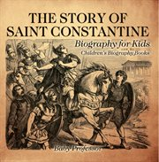 The Story Of Saint Constantine