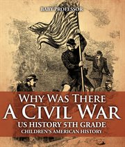 Why Was There A Civil War?
