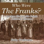 Who Were The Franks?