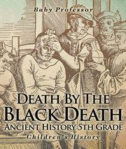Death By The Black Death