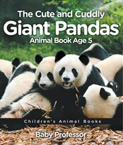 The Cute And Cuddly Giant Pandas