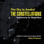 The Sky Is Awake! The Constellations