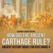 How Did The Ancient Carthage Rule?