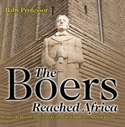 The Boers Reached Africa