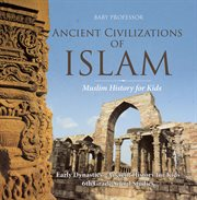 Ancient Civilizations of Islam