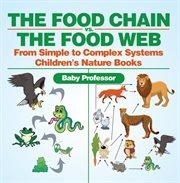The Food Chain Vs. The Food Web