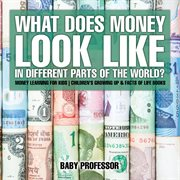 What Does Money Look Like In Different Parts Of The World?