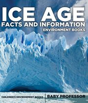 Ice Age Facts And Information