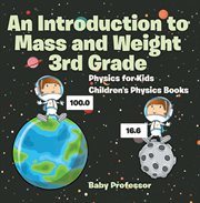 An Introduction To Mass And Weight 3rd Grade