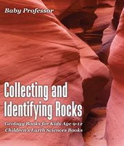 Collecting And Identifying Rocks