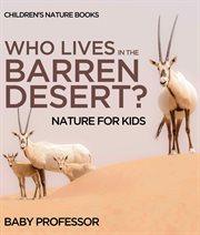 Who Lives In The Barren Desert?