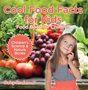 Cool Food Facts For Kids