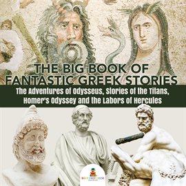 The Big Book of Fantastic Greek Stories