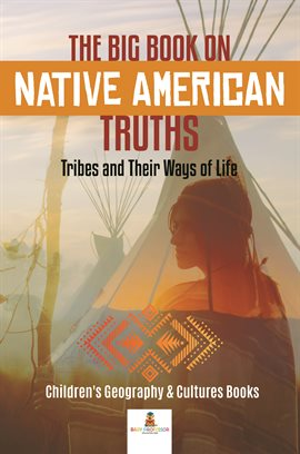 The Big Book on Native American Truths