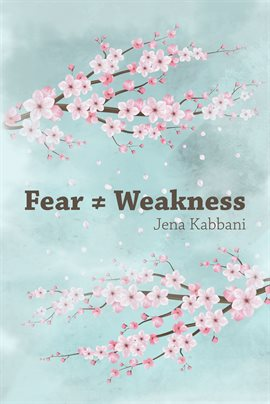 Cover image for Fear ≠ Weakness
